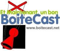 BoiteCast