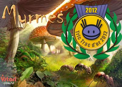 TT d'Or 2012 Myrmes
